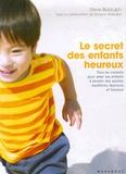 Steve Biddulph - Le secret des enfants heureux.