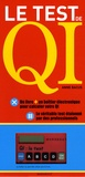 Anne Bacus - Le Test de QI - Les questions, l'interprétation de vos résultats.