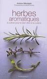 Andrew Mikolajski - Herbes aromatiques.