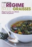 Claire Pinson - Le régime brûle-graisses - Maigrissez grâce aux aliments brûleurs de graisses.