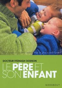 Fitzhugh Dodson - Le père et son enfant.