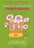 Anne Bacus - Trucs et astuces de magicmamans.