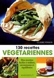 Claire Pinson - 130 Recettes végétariennes.