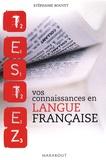 Stéphanie Bouvet - Testez vos connaissances en langue française.