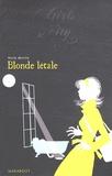 Kate White - Blonde létale.