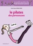 France Carp et Shirley Coillot - Le Pilates des Paresseuses.