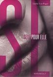 Linda Lou Paget - Sexe pour elle, coffret en 2 tomes : L'art de faire l'amour à un homme ; L'orgasme sans tabou.