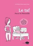 Pacco et  Pétronille - Les Petits Livres roses d'Ana  : Le taf.