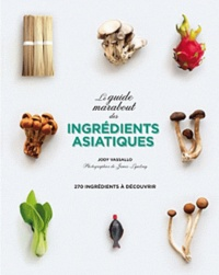 Jody Vassallo - Le grand guide marabout des ingrédients asiatiques.