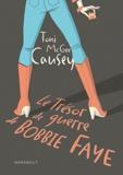 Toni McGee Causey - Le Trésor de guerre de Bobbie Faye.