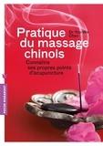 Chen You-wa - Pratique du massage chinois - Connaître ses propres points d'accupuncture.
