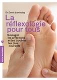 Denis Lamboley - Réflexologie pour tous.