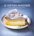 Christelle Huet-Gomez et Valéry Guédes - Les gâteaux magique.