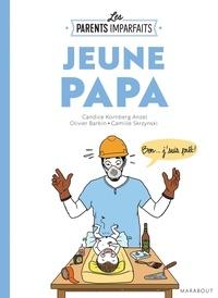 Candice Kornberg-Anzel et Olivier Barbin - Jeune papa.