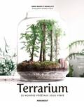 Noam Levy et Anna Bauer - Terrariums - Les mondes végétaux sous verre.