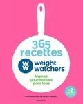 Weight Watchers et Valéry Guédes - 365 recettes légères gourmandes pour tous Weight Watchers.