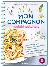 Sioux Berger - Mon compagnon Weight Watchers - Réinventer son quotidien.
