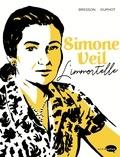 Pascal Bresson - Simone Veil - L'Immortelle.