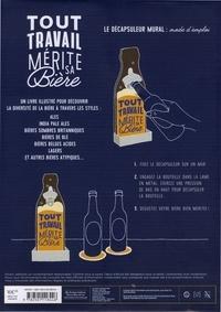 Coffret Tout travail mérite sa bière. Contient 1 livre, 1 décapsuleur et 4 sous-verres