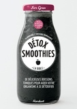 Fern Green et Deirdre Rooney - Détox smoothies - La bible.