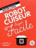 Solange Dubois - Robot cuiseur super facile.