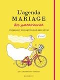 La Mariée en Colère - L'agenda Mariage des paresseuses.