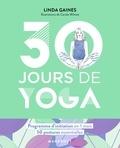 Linda Gaines - 30 jours de yoga.