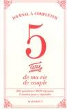 Marabout - 5 ans de ma vie de couple - Journal à compléter.