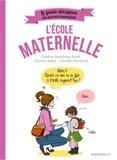 Candice Kornberg-Anzel et Camille Skrzynski - Le guide décapant des parents imparfaits - L'école maternelle.