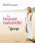 Goop - La beauté naturelle par Goop.