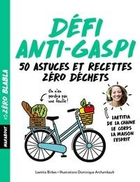 Laëtitia Birbes - Défi anti-gaspi.