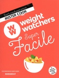 Valéry Guédes - Weight Watchers super facile.