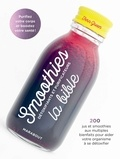 Fern Green - Smoothies, la bible - Détoxifiants et purificateurs.