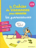 Olivia Toja et Soledad Bravi - Le cahier de vacances pour adultes Les paresseuses.