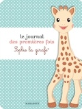 Marabout - Le journal des premières fois Sophie la girafe.