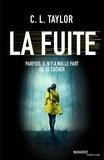CL TAYLOR - La fuite.