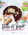 Marabout - Belle et Vegan - + de 130 recettes healthy pour se faire du bien.