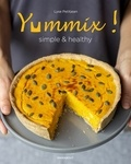 Lyse Petitjean - Yummix ! - Simple & healthy. Recettes au Thermomix.