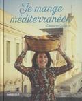 Eleonora Galasso - Je mange méditerranéen.