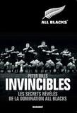 Peter Bills - Invincibles - Les secrets révélés de la domination All Blacks.