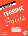 Guillaume Marinette - Terrines super facile.