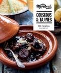 Marabout - Couscous et tajines - 100 recettes.