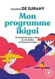 Caroline de Surany - Mon programme ikigai.