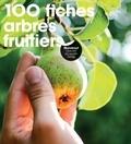 Andrew Mikolajski - 100 fiches arbres fruitiers.