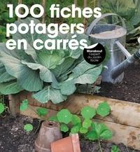Pierre-Yves Nédélec - 100 fiches potagers en carré.