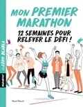 Marie Paturel - Mon premier marathon.
