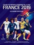 Catherine Etoe et Jen O'Neill - Coupe du monde féminine de la FIFA France 2019 - Le guide officiel.