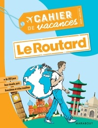 Philippe Gloaguen - Cahier de vacances pour adultes Le Routard.