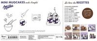 Coffret Mini mugcakes Milka. Le livre de 30 recettes originales avec 4 mini mugs collector