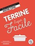 Guillaume Marinette - Super facile Terrine.